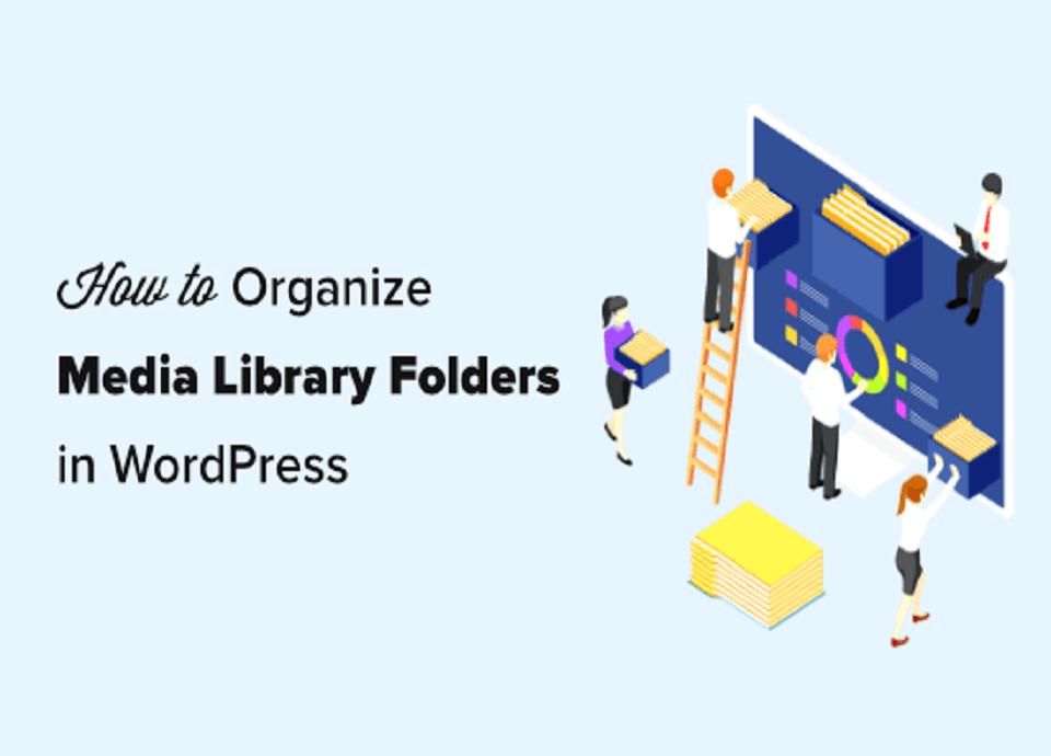 آموزش نحوه سازماندهی فایل های چند رسانه ای در وردپرس